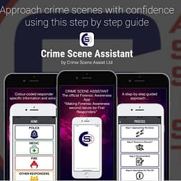 Crime Scene Assistant - The Original Forensic Awareness App