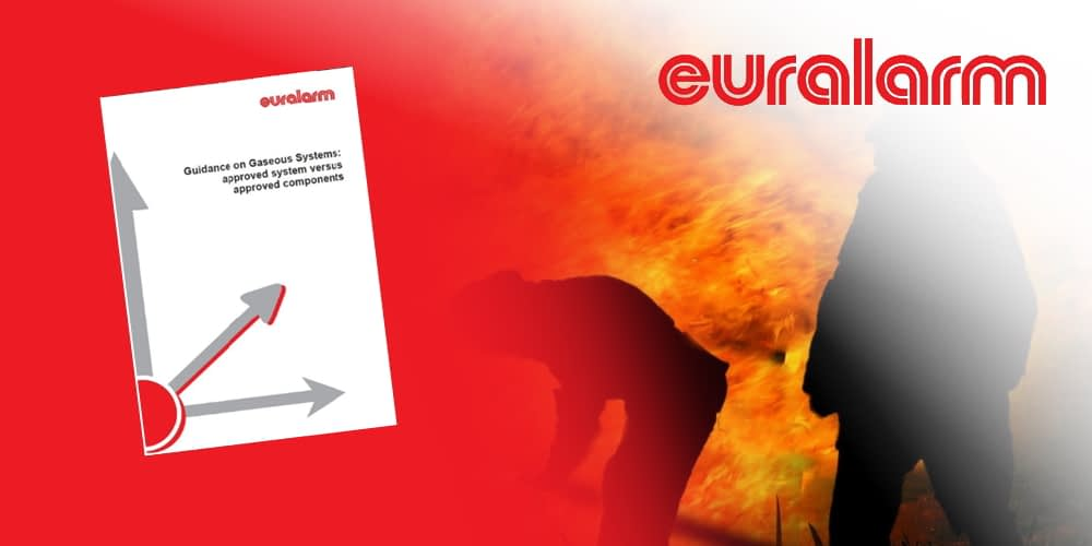 Euralarm releases guidance document on gaseous systems