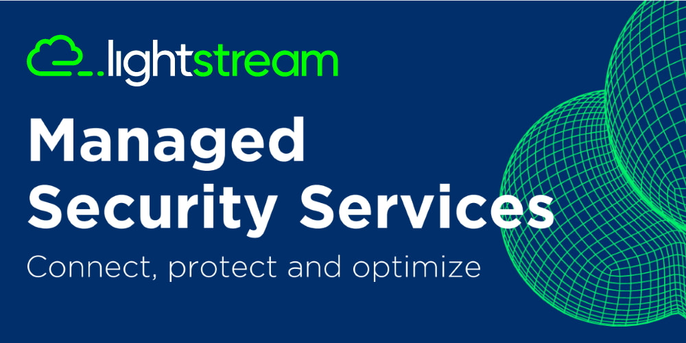 Lightstream Managed Security Services