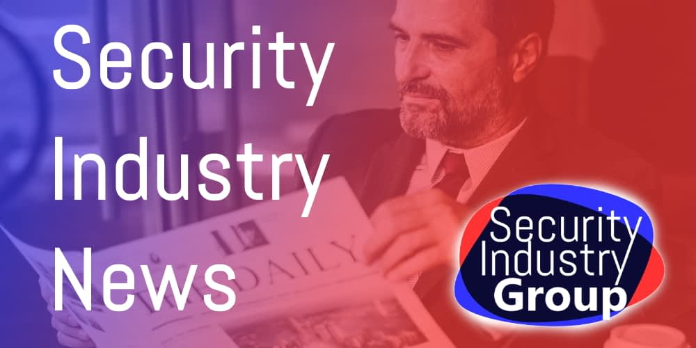 Security Industry News