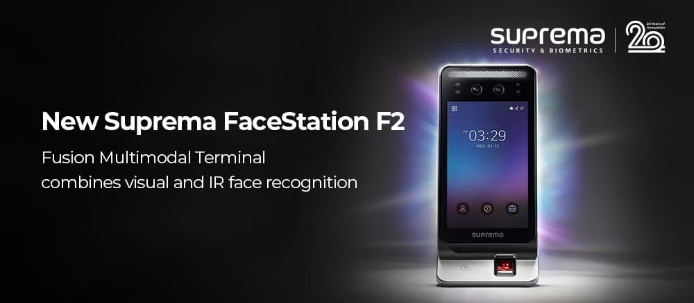NEW SUPREMA FACESTATION F2 COMBINES VISUAL AND IR FACE RECOGNITION