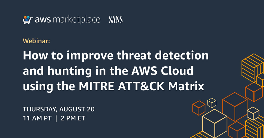 Webinar: How to improve threat detection and hunting in the AWS Cloud