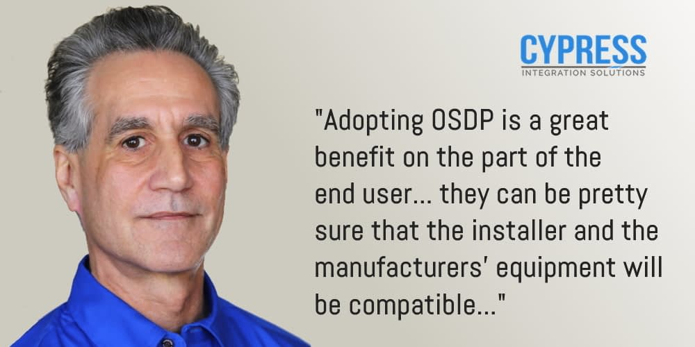Cypress founder and CTO Tony Diodato sees rapid acceptance of OSDP in the security industry