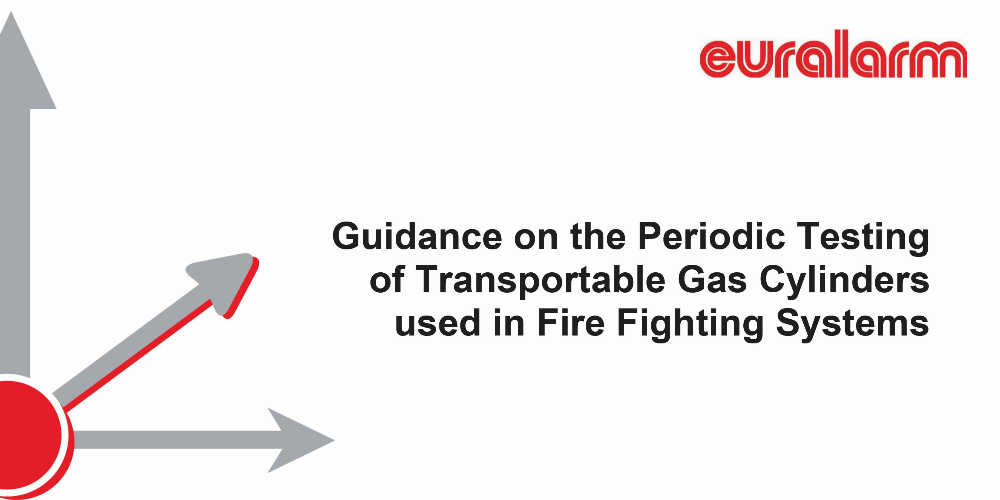 Euralarm releases guidance document on periodic testing of transportable gas cylinders