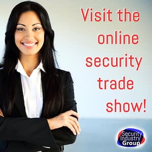 Visit the online Security Trade Show